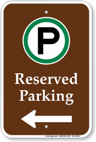Reserved Parking Left Arrow Campground Sign