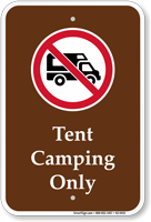 Tent Camping Only Campground Sign