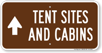 Tent Sites Cabins Ahead, Campground Guide Sign