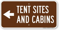 Tent Sites Cabins in Left, Campground Guide Sign