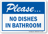 No Dishes in Bathroom Sign