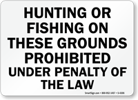 Hunting Fishing On Grounds Prohibited Sign