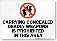 Carrying Concealed Deadly Weapons Is Prohibited Sign