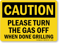 turn The Gas Off When Done Grilling Sign