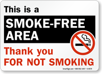 This Is Smoke-Free Area Thank You Sign