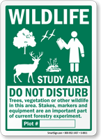 Wildlife Study Area Do Not Disturb Sign
