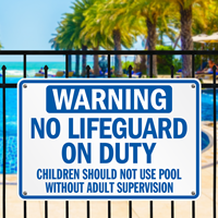 No Lifeguard Pool Adult Supervision Sign