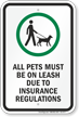 All Pets Must Be On Leash Sign
