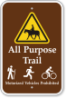 All Purpose Trail, Motorized Vehicles Prohibited Sign