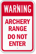 Archery Range Do Not Enter Warning Sign