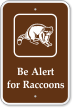 Be Alert For Raccoons Campground Sign
