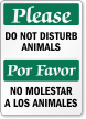 Bilingual Please Do Not Disturb Animals Sign