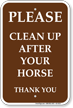 Clean Up After Your Horse Campground Sign