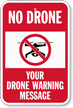 Custom No Drones Sign