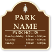 Custom Designer Campground And Park Hours Sign