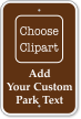 Custom Park Text Sign
