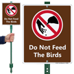 Do Not Feed The Birds LawnBoss Sign Kit