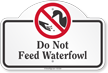 Do Not Feed WaterFowl Dome Top Sign