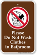Dont Wash Clothes in Bathroom Campground Sign