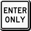 ENTER ONLY Aluminum Parking Sign