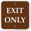 Exit Only Campground Sign