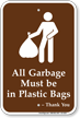 Garbage Must Be In Plastic Bags Campground Sign