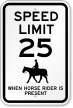 When Horse Rider Is Present Speed Limit Sign