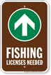 License Needed Up Arrow Fishing Sign
