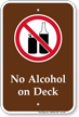 No Alcohol on Deck, Campground Sign
