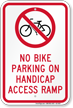 No Bike Parking On Handicap Access Ramp Sign
