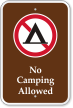 No Camping Allowed with Graphic Campground Sign