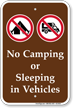 No Camping Or Sleeping In Vehicles Sign