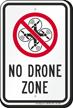 No Drone Zone Sign