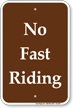 No Fast Riding Horse Trail Sign
