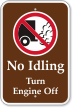 No Idling, Turn Engine Off Campground Sign