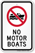 No Motor Boats Recreation Sign with Symbol