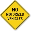 No Motorized Vehicle Sign