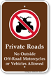 No Outside Vehicles Allowed Sign