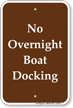 No Overnight Boat Docking Campground Sign