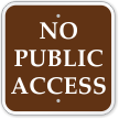 No Public Access Campground Sign