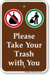 Please Take Your Trash With You Sign