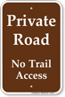 Private Road No Trail access Campground Sign