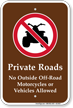 Private Roads Outside Vehicles Not Allowed Sign
