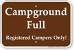 Registered Campers Only Campground Full Sign