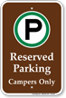Reserved Parking Campers Only Campground Sign