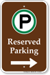 Reserved Parking Right Arrow Campground Sign