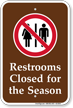 Restrooms Closed Campground Sign