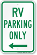 RV Parking At Left, Reserved Parking Sign