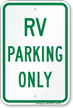 RV Parking Only, Reserved Parking Sign