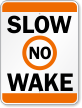 Slow No Wake Zone Sign